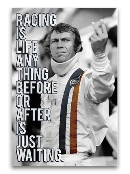 Racing Is Life 16″x24″